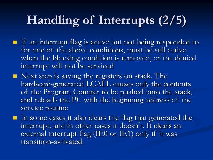 Handling of Interrupts (2/5)