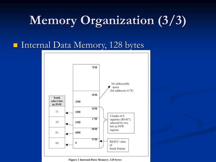 Memory Organization (3/3)
