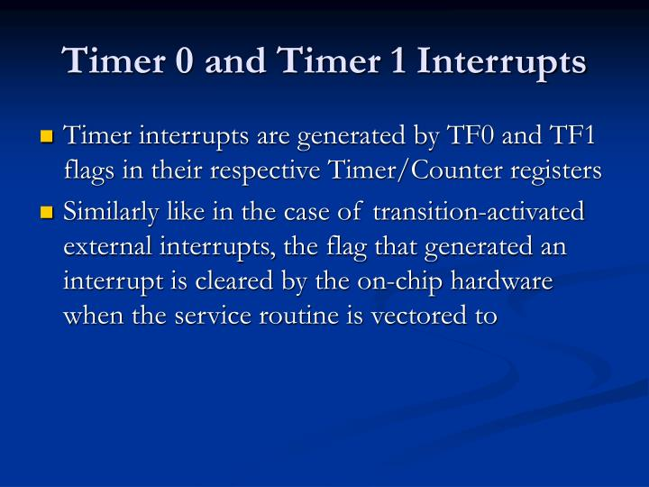 Timer 0 and Timer 1 Interrupts