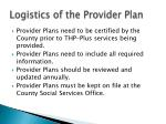 logistics of the provider plan