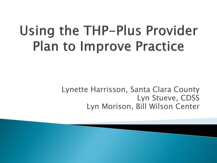 using the thp plus provider plan to improve practice