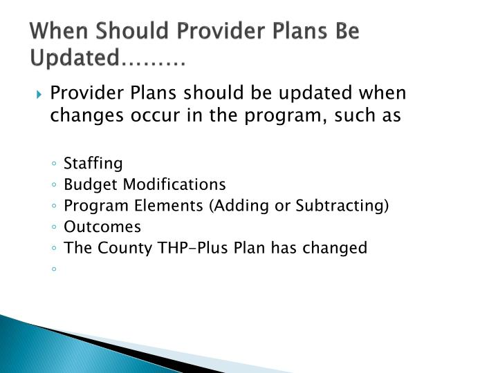 When Should Provider Plans Be Updated………
