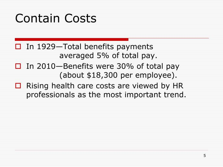 Contain Costs