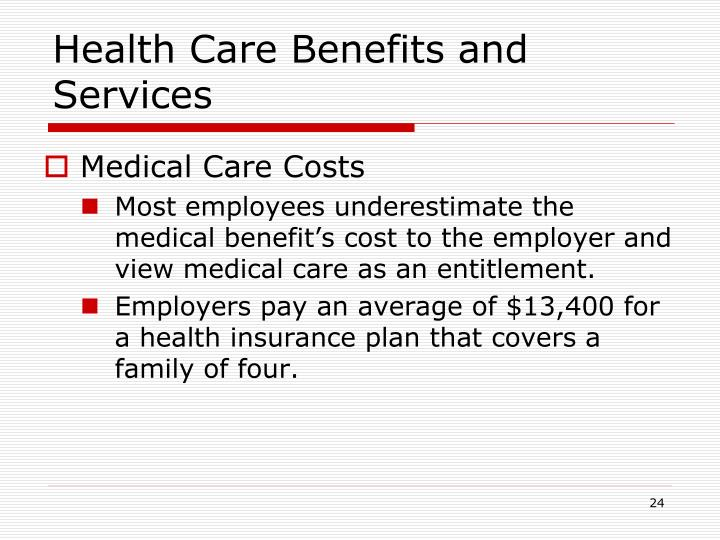 Health Care Benefits and Services
