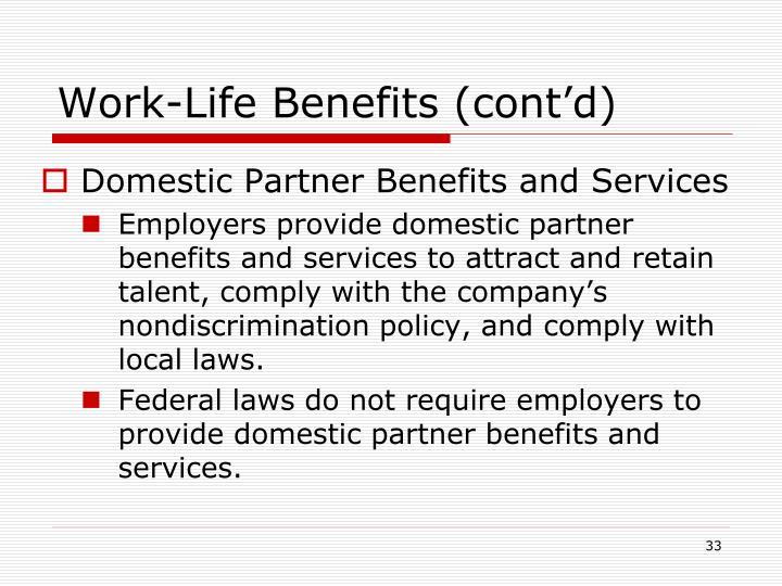 Work-Life Benefits (cont'd)