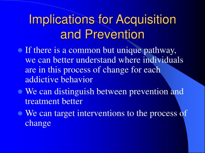 Implications for Acquisition and Prevention