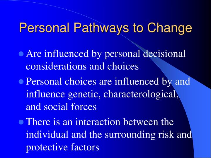 Personal Pathways to Change
