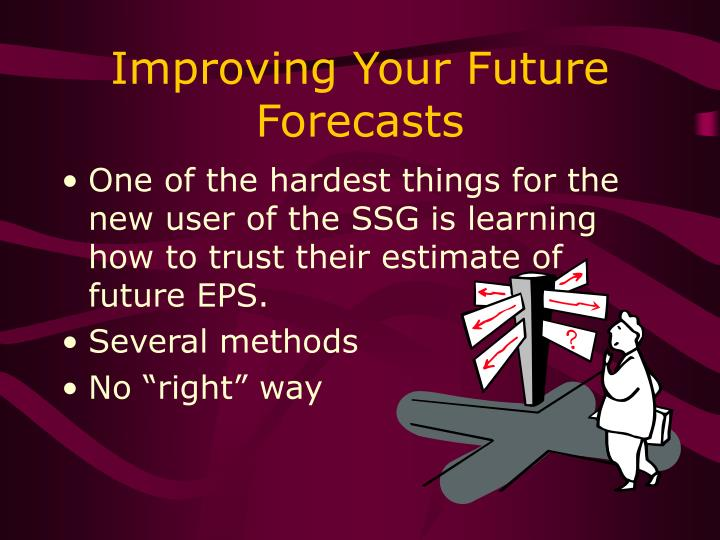 Improving Your Future Forecasts
