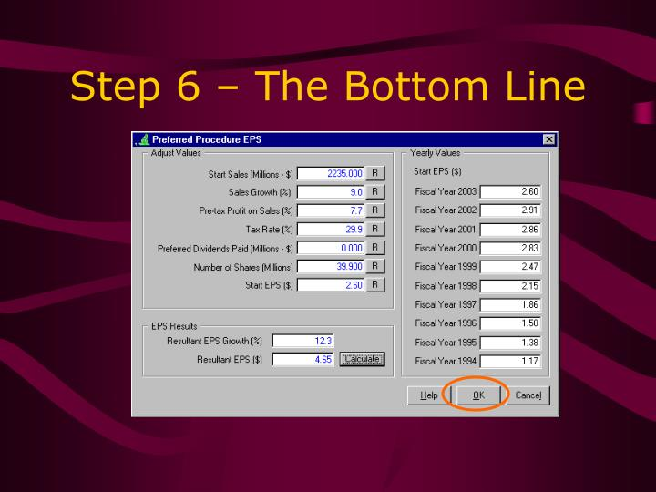 Step 6 – The Bottom Line