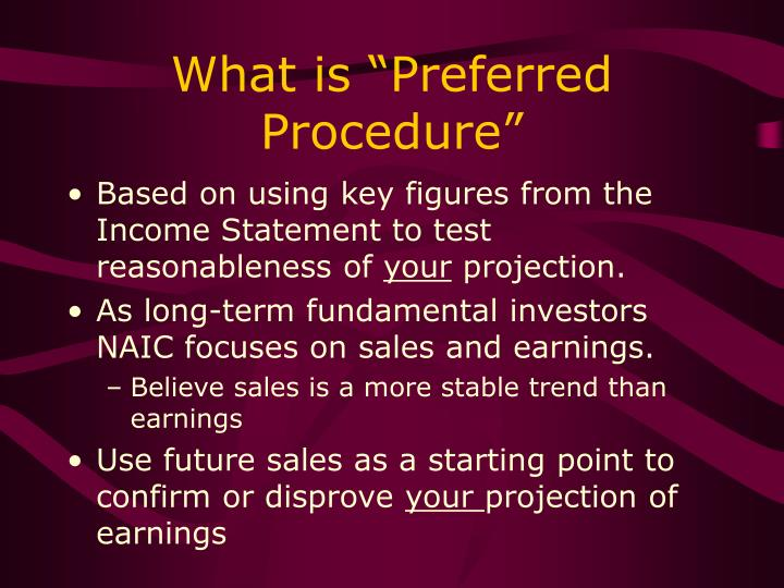 """What is """"Preferred Procedure"""""""