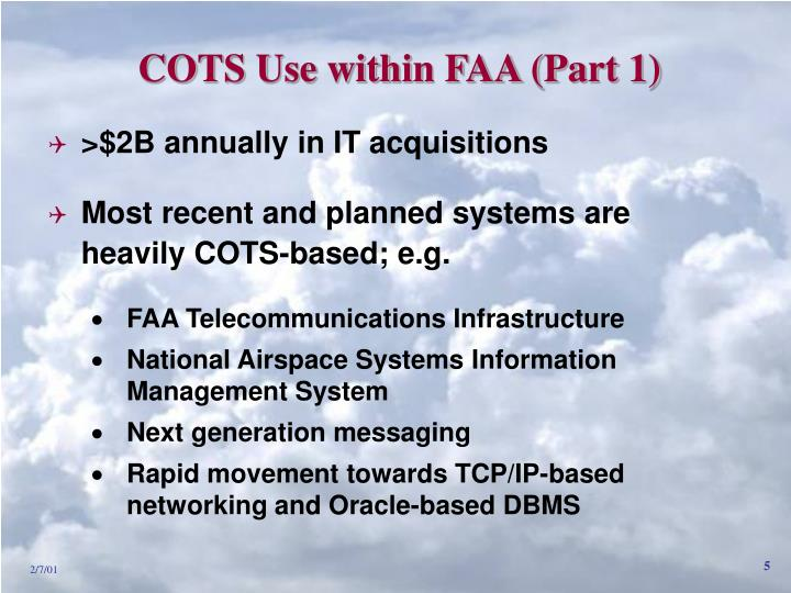 COTS Use within FAA (Part 1)