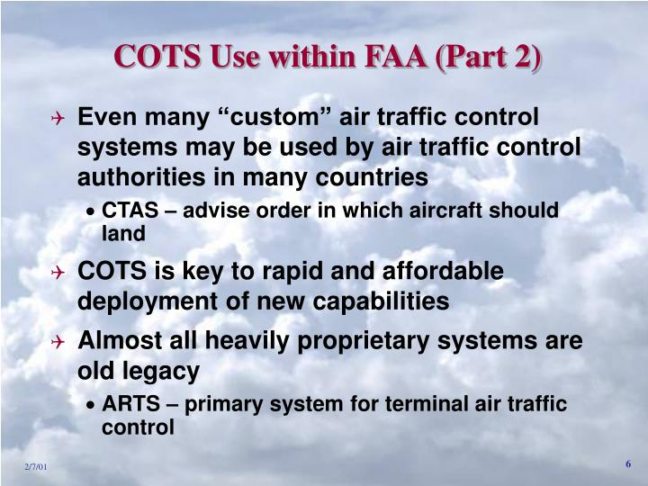 COTS Use within FAA (Part 2)