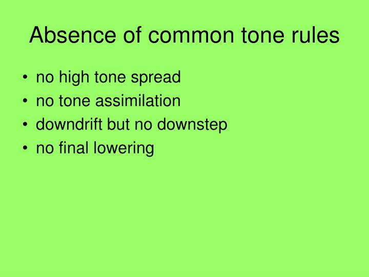 Absence of common tone rules