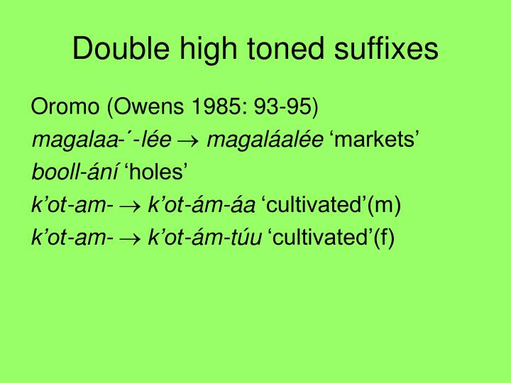 Double high toned suffixes