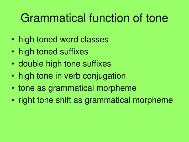 Grammatical function of tone