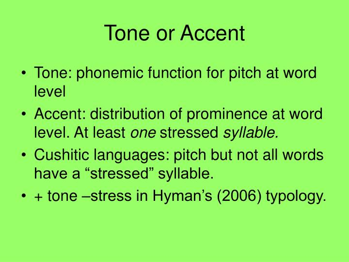 Tone or Accent