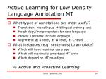 active learning for low density language annotation mt