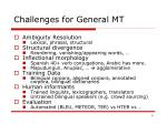 challenges for general mt