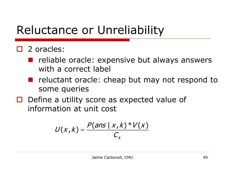Reluctance or Unreliability