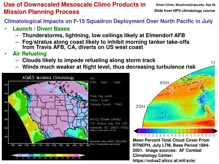 Use of Downscaled Mesoscale Climo Products in