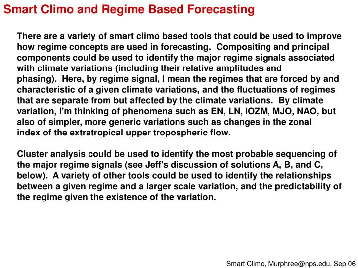 Smart Climo and Regime Based Forecasting