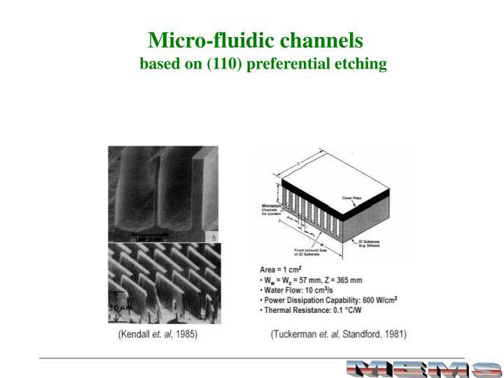 Micro-fluidic channels