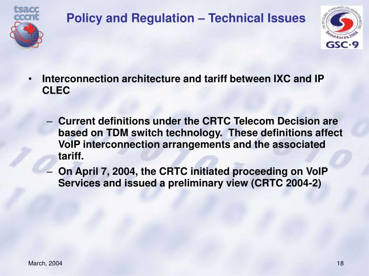 Policy and Regulation – Technical Issues