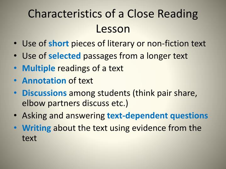 Characteristics of a Close Reading Lesson