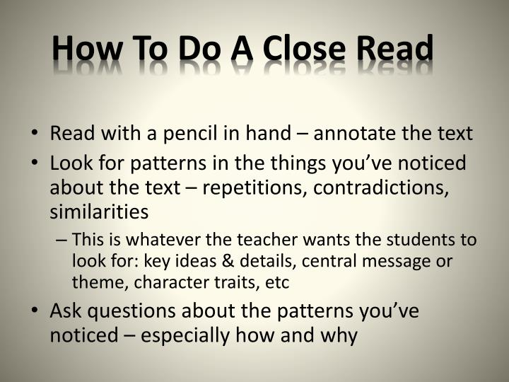 How To Do A Close Read