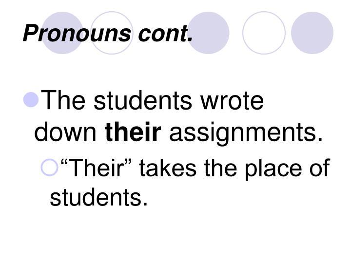 Pronouns cont.