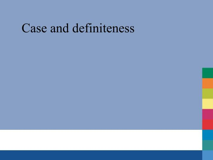 Case and definiteness