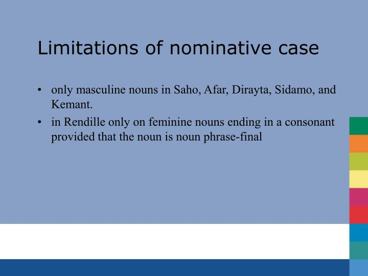 Limitations of nominative case