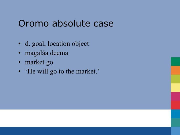 Oromo absolute case