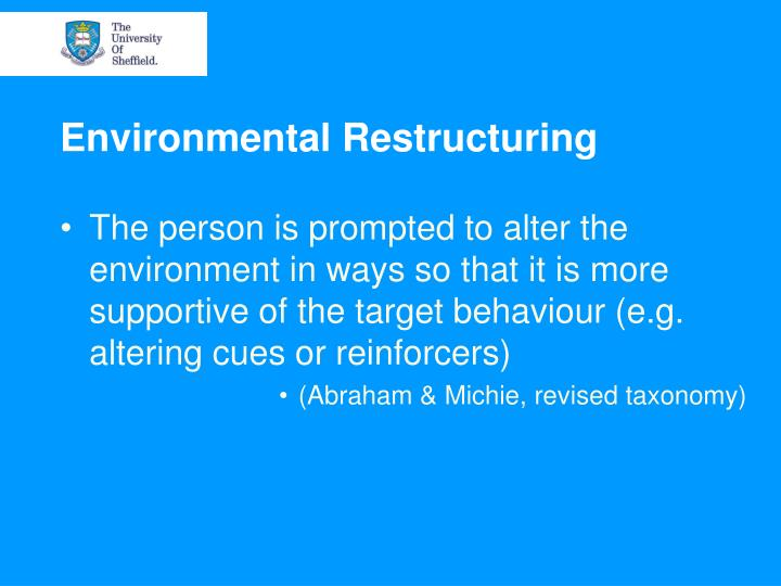 Environmental Restructuring