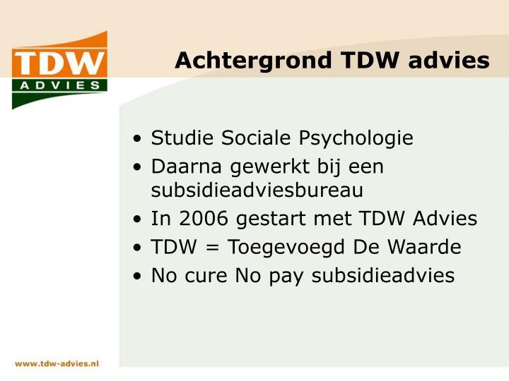 Achtergrond TDW advies