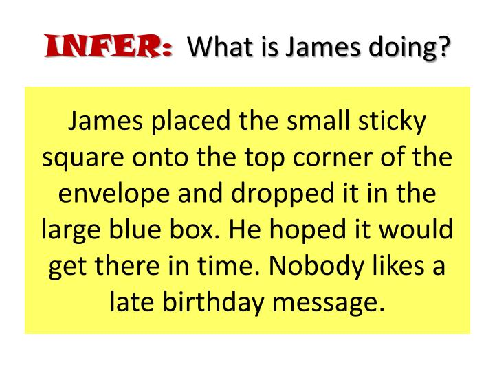 James placed the small sticky square onto the top corner of the envelope and dropped it in the large blue box. He hoped it would get there in time. Nobody likes a late birthday message.