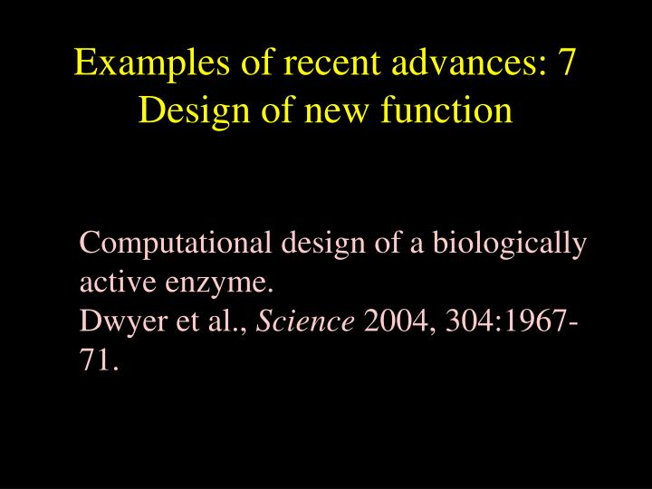 Examples of recent advances: 7