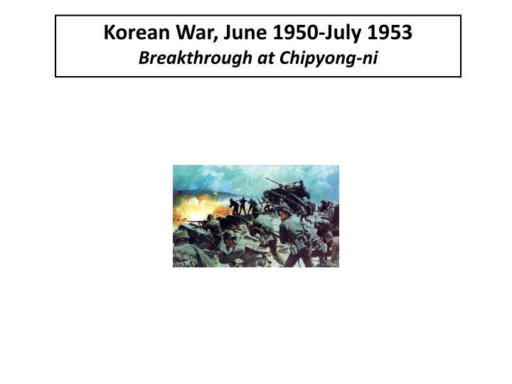 Korean War, June 1950-July 1953