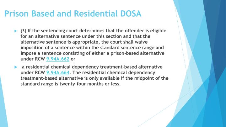 Prison Based and Residential DOSA