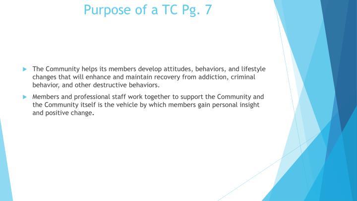 Purpose of a TC Pg. 7