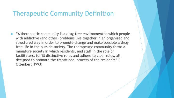 Therapeutic Community Definition