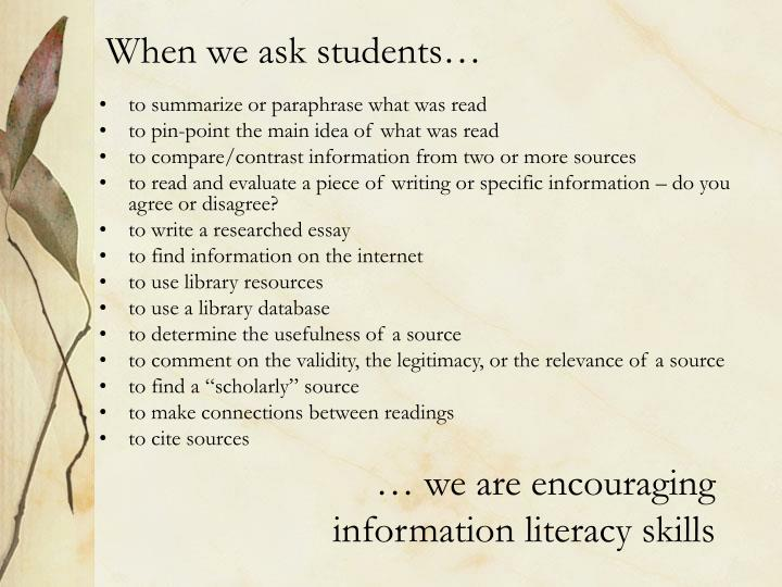 When we ask students…