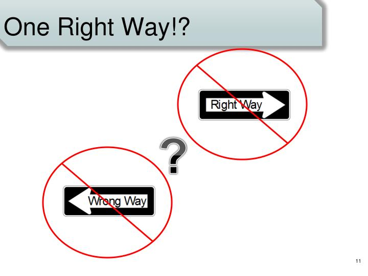 One Right Way!?