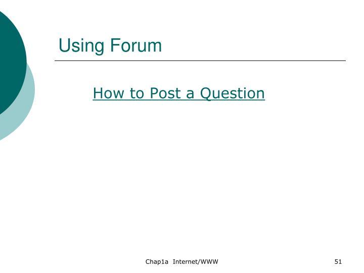 Using Forum