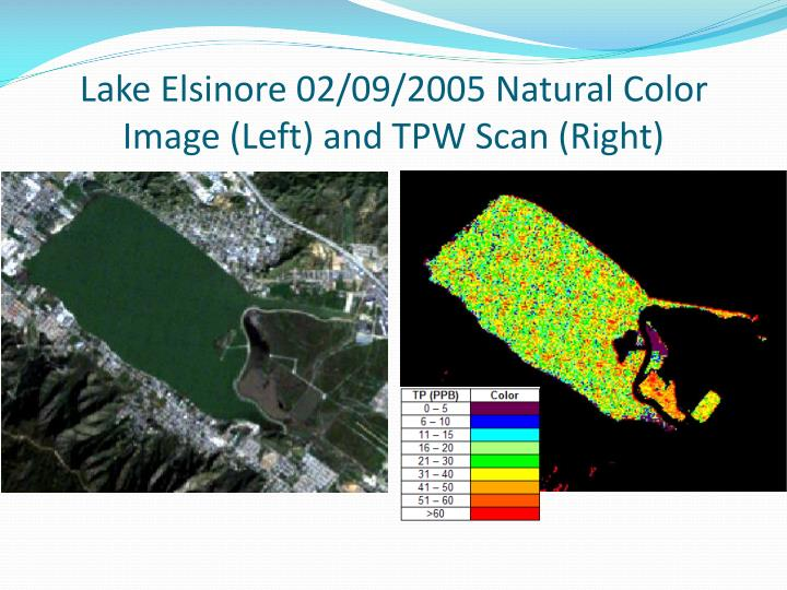 Lake Elsinore 02/09/2005 Natural Color Image (Left) and TPW Scan (Right)