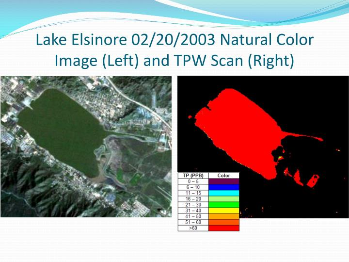 Lake Elsinore 02/20/2003 Natural Color Image (Left) and TPW Scan (Right)
