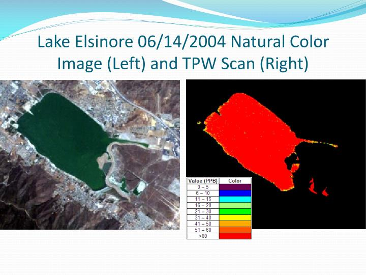 Lake Elsinore 06/14/2004 Natural Color Image (Left) and TPW Scan (Right)