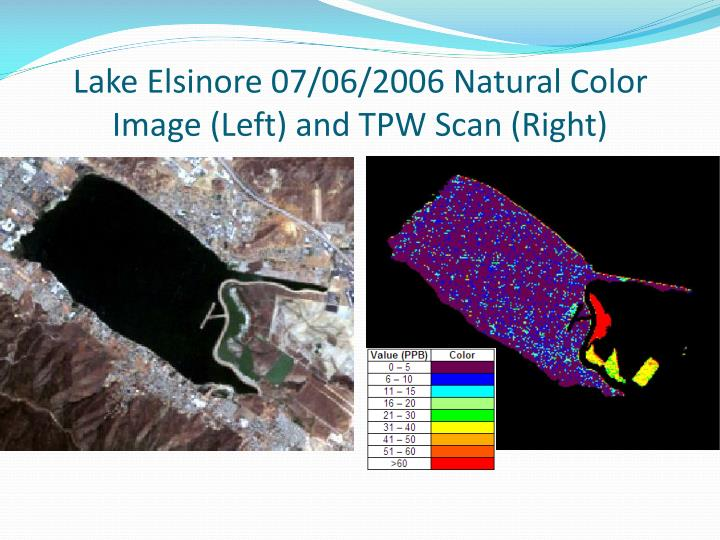 Lake Elsinore 07/06/2006 Natural Color Image (Left) and TPW Scan (Right