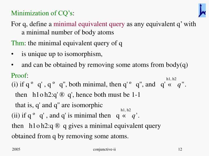 Minimization of CQ's