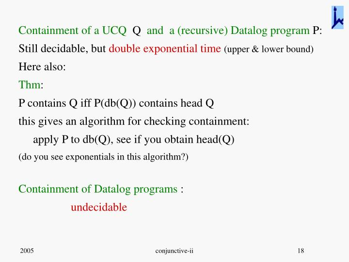 Containment of a UCQ